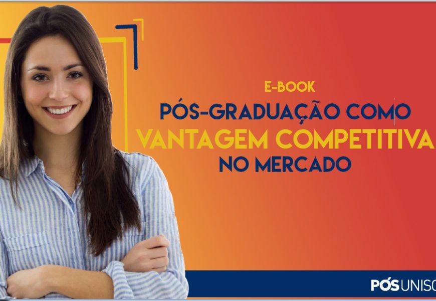 E-book: Pós-graduação como vantagem competitiva no mercado